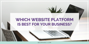 choose the right website platform