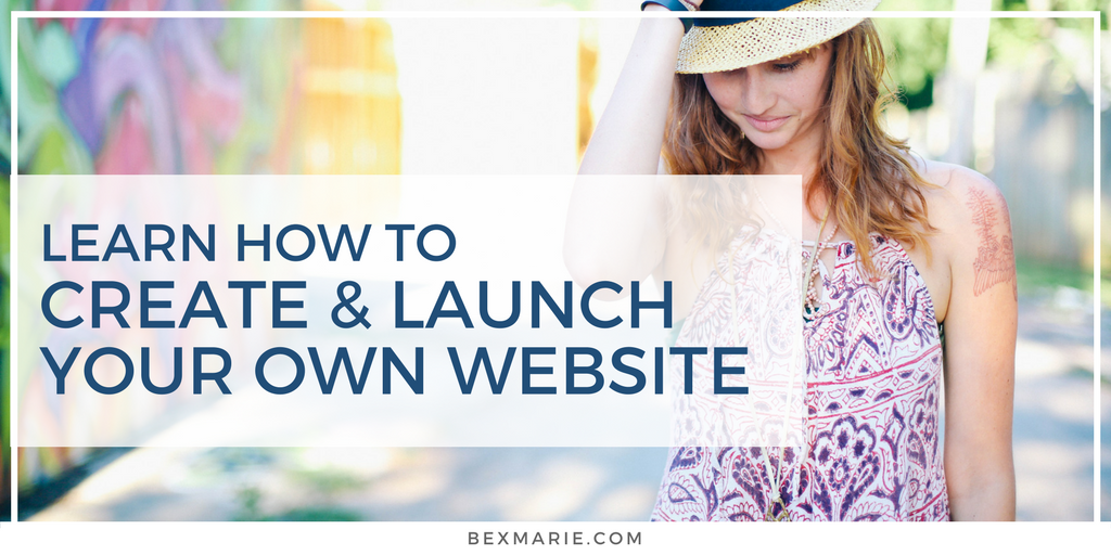 Learn how to create and launch your own website