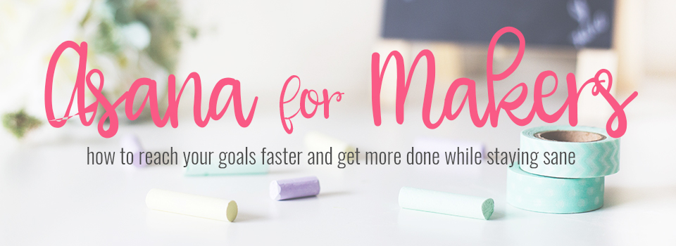 Asana For Makers Online Course